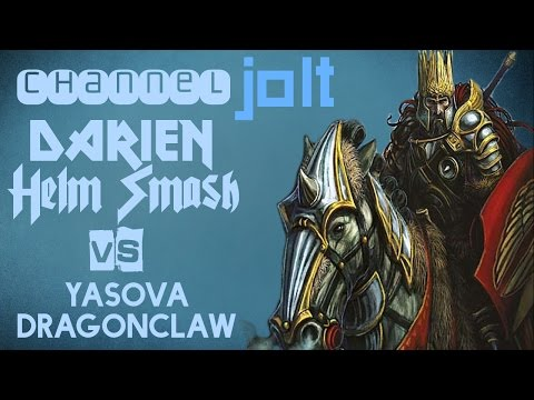 Jolt - Commander - Darien, Helm Smash vs Yasova Dragonclaw