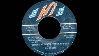 Al Green - Strong As Death (Sweet As Love)