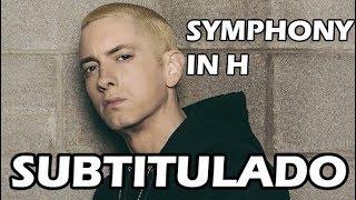 EMINEM - Symphony In H (Subtitulado) (HQ)