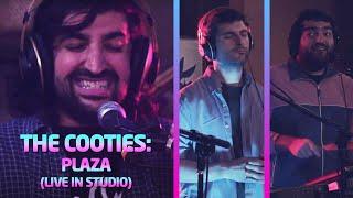 The Cooties: Plaza (Live In Studio)