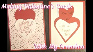 Making Valentine's Cards With My Grandma
