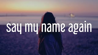 Sara Diamond - Say My Name Again