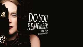 Ane Brun - Do You Remember Lyrics HD