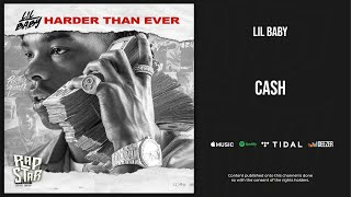 Lil Baby - Cash (Harder Than Ever) - Video Youtube