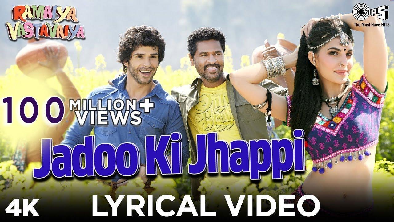 Jadoo Ki Jhappi Lyrical Video - Ramaiya Vastavaiya | Girish Kumar & Shruti | Mika Singh, Neha Kakkar - Mika Singh, Neha Kakkar Lyrics in hindi