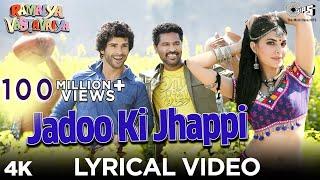 Jadoo Ki Jhappi Lyrical Video - Ramaiya Vastavaiya | Girish