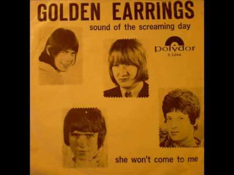 GOLDEN EARRINGS - Sound of the screaming day