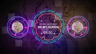 Be My Queen