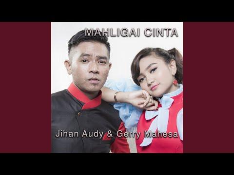 , title : 'Mahligai Cinta (feat. Gerry Mahesa)'