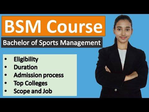 BSM course, Bachelor of Sports Management course details