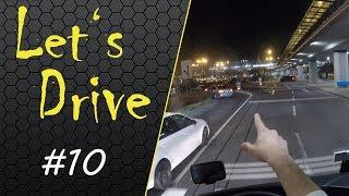 Let's Drive #10 - Večer na letiště