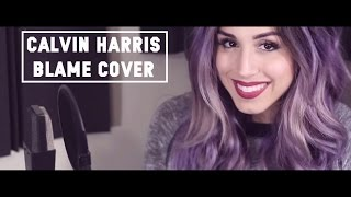 Calvin Harris - Blame Cover by vChenay Prod. by Gary David