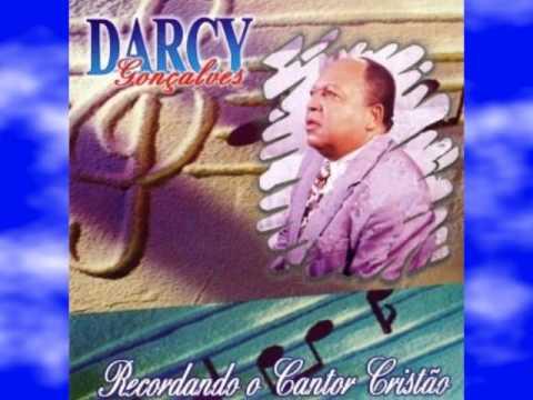 """Darcy Gonçalves """"Recordando o Cantor Cristão"""""""
