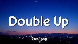 JayyKillah - Double Up (Lyrics) feat. Lil Bran