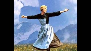 'The Hills are Alive' - The Sound of Music