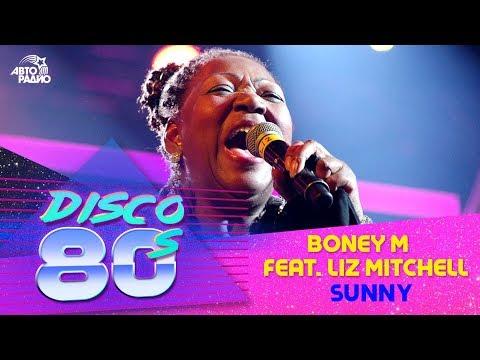 Boney M. feat. Liz Mitchell - Sunny (Дискотека 80-х 2017)