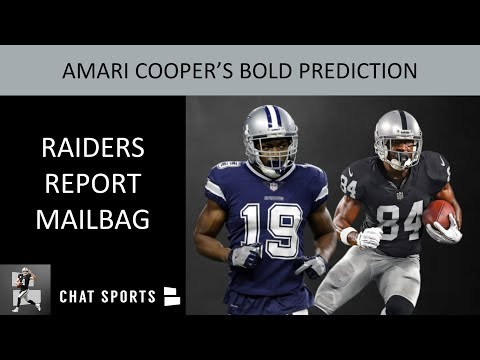 Raider Nation's Reaction To Amari Cooper's Bold Prediction & Oakland Raiders Report Mailbag