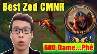 Zed Mid 600 Dame - Giết Người Max Phê   Best CMNR - Trâu best Udyr