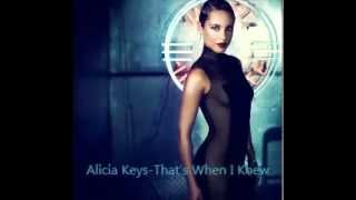 Alicia Keys-That's When I Knew