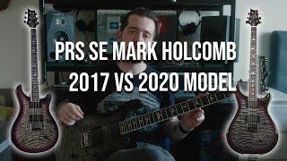 PRS SE Mark Holcomb: 2017 vs 2020 model. What's the difference?