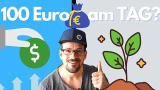 100 Euro Dividenden und Zinsen pro Tag! Schaffe ich es mit 600.000 Euro?