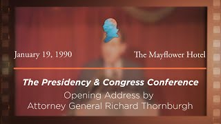 Click to play: Opening Address by Attorney General Richard Thornburgh [Archive Collection]
