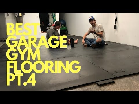 GARAGE GYM BUILD OUT   BEST GARAGE GYM FLOORING TO USE - PT.4