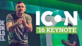 Gary Vaynerchuk Keynote | ICON 2016