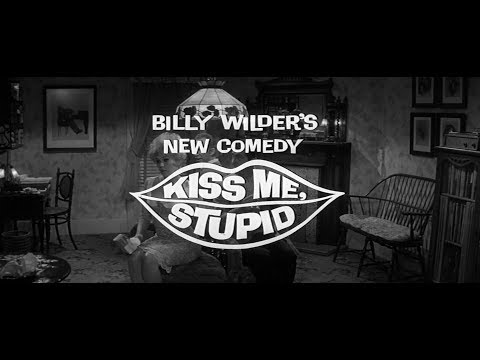 Kiss Me, Stupid (Embrasse moi, idiot) - Trailer HD VO