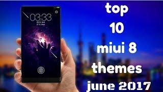 top 10 miui 8 themes - मुफ्त ऑनलाइन वीडियो