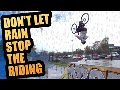 DON'T LET RAIN STOP THE RIDING