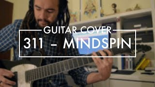 311 - Mindspin (Guitar Cover)