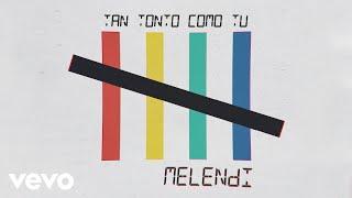 Tan Tonto Como Tú es el tercer adelanto del nuevo álbum 10:20:40 https://www.youtube.com/playlist?list=PLi5bFdZQ68dxpWw8ZOOMeyO6CGog_ct98 Reserva el nuevo álbum aquí: https://melendi.lnk.to/102040AW  Sigue a Melendi en:  YouTube: http://bit.ly/2CfkJdb  Facebook: https://www.facebook.com/melendi  Instagram: https://instagram.com/_melendioficial_/  Twitter: https://twitter.com/MelendiOficial  (C) 2019 Sony Music Entertainment España, S.L.