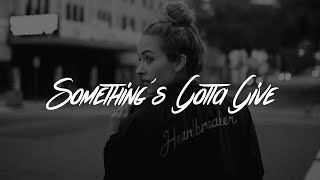 Camila Cabello   Something's Gotta Give (Lyrics)