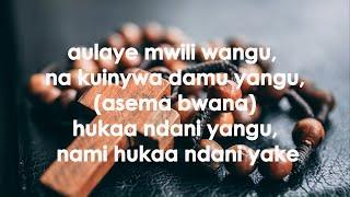 aulaye mwili wangu na kuinywa damu yangu - (with lyrics)
