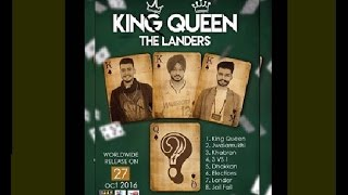 THE LANDERSKing Queen Feat Mr V GRooves Full Video Sony Music  Latest Punjabi Songs 2016