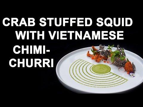 Crab Stuffed Squid With Vietnamese Chimichurri