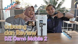 Unboxing dan Review DJI Osmo Mobile 2, Stabilizer Kamera Versi Handphone yang Cocok Buat Nge-Vlog