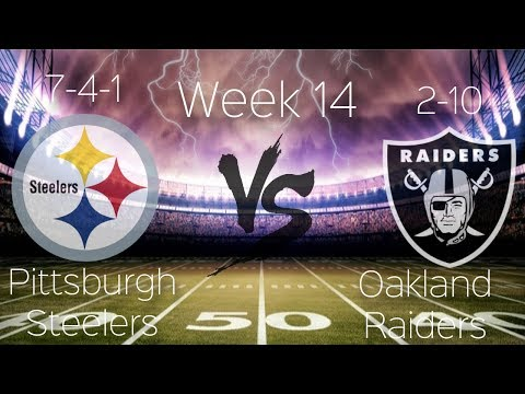 Its Game Day!!! || Pittsburgh Steelers Vs Oakland Raiders || Week 14 Pump Up **HD Quality**
