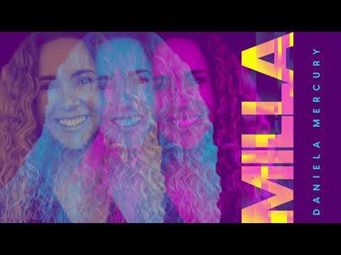 Milla - Daniela Mercury