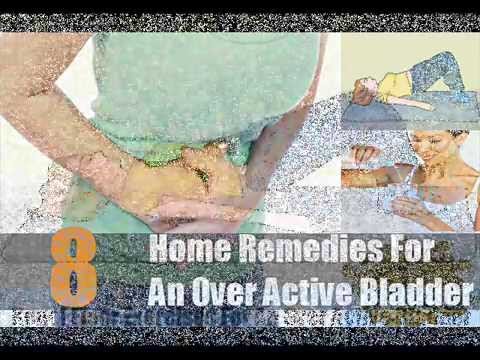 Video 8 Best Home Remedies For An Over Active Bladder