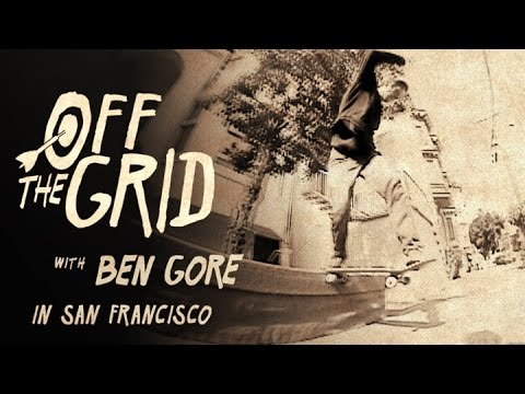Ben Gore - Off The Grid