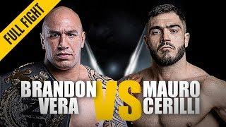 ONE: Full Fight | Brandon Vera vs. Mauro Cerilli | Back With A Bang | November 2018