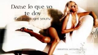 Christina Aguilera - Dame Lo Que Yo Te Doy (Get Mine, Get Yours)