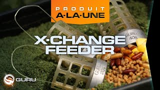Pêche au feeder avec les Feeder GURU X-Change