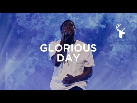 Glorious Day - Dante Bowe | Bethel Music Worship