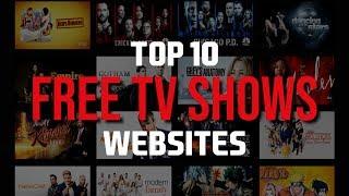 Top 10 Best FREE Websites to Watch TV Shows Online!