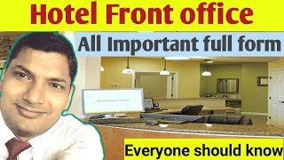 Hotel Front Office Important Full Form!!front Office Training Video!!Hindi!!