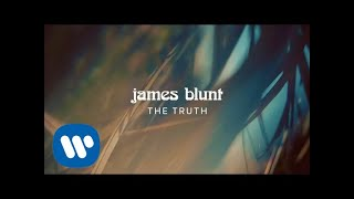 James Blunt   The Truth [Official Lyric Video]