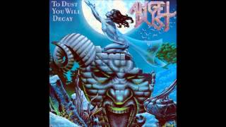 Angel Dust (Ger) - To Dust You Will Decay